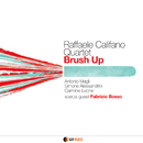 BRUSH UP/RAFFAELE CALIFANO Quartet