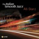 The Italian Smooth Jazz All Starz/Various Artists