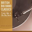 British Big Band Classics/Frank Weir & His Big Band