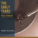 The Early Years/Roy Orbison