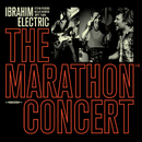 The Marathon Concert (Live)/Ibrahim Electric