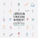 What's Left/Jørgen Emborg Quartet