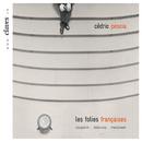 Fr. Couperin: Les folies françoises - Debussy: 12 Préludes, 2e livre - Messiaen: Le courlis cendré/Cédric Pescia