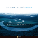 INTIMIDADE/STEFANIA TALLINI-GUINGA