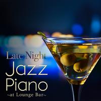 Late Night Jazz Piano - at Lounge Bar