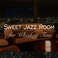 Sweet Jazz Room - for Whiskey Time -