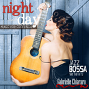 Night and Day: Music Hits for Cocktails/Gabrielle Chiararo
