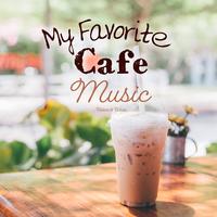My Favorite Café Music