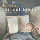 Reading Chillout Piano/Smooth Lounge Piano