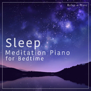 Sleep Meditation Piano for Bedtime/Relax α Wave