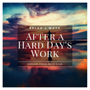 After A Hard Day's Work - Soothing Stress Relief Piano/Relax α Wave