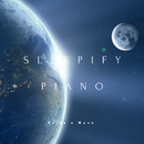 Sleepify Piano - Soothing, Ambient, Relaxation Piano For Sleep/Relax α Wave