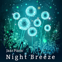 Night Breeze Jazz Piano