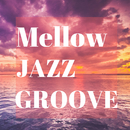 Mellow Jazz Groove/Smooth Lounge Piano