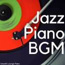 Jazz Piano BGM/Smooth Lounge Piano