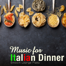 Music for Italian Dinner/Smooth Lounge Piano
