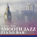 Smooth Jazz Piano Bar: London Style/Smooth Lounge Piano