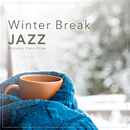 Winter Break Jazz/Relaxing Piano Crew