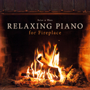 Relaxing Piano for Fireplace/Relax α Wave