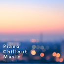 Piano Chillout Music/Relax α Wave