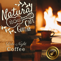Natural Cafe Guitar ~ Late Night Coffee