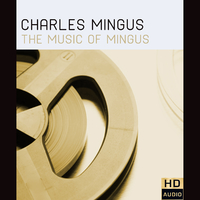 The Music of Mingus