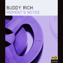 Moment's Notice/Buddy Rich