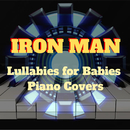 Iron Man – Sleeping Lullabies for Babies Piano Covers/Relax α Wave