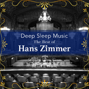 Deep Sleep Music – The Best of Hans Zimmer: Relaxing Piano Covers/Relax α Wave