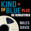 Kind of Blue Plus/Miles Davis