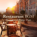 Restaurant BGM – Guitar and Piano Duet/Relax α Wave