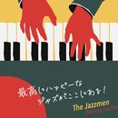 最高にハッピーなジャズがここにある!-The Jazzmen-/Relaxing Jazz Trio