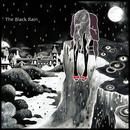 The Black Rain/Anoice
