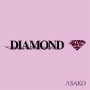 DIAMOND/ASAKO