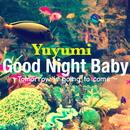 Good Night Baby~きっと明日はくるから~英語版/ゆゆ美