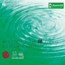 MIZUGOTO AND ZEN PIANO -Master528/ACOON HIBINO