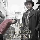 KISEKI/108 & AKASHINGO