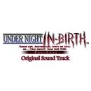 UNDER NIGHT IN-BIRTH Exe:Late Original Sound Track/来兎