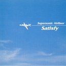 Supersonic Airliner/Satisfy