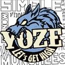 LET'S GET HIGH!/YOZE