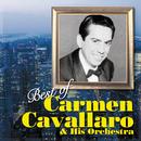 Best of Carmen Cavallaro & His Orchestra/カーメン・キャバレロ楽団