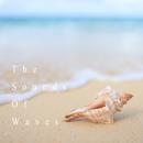 癒しの波音 - The Sounds Of Waves -/Natural Healing