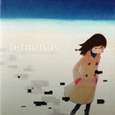 terminus -The Collected Pieces of ghostpia-/Hiromu Takano