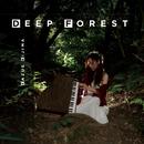 DEEP FOREST/來島和江