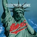 自由ダム/Sleepyhead Jaimie
