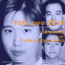 Fall Love 2014 (feat. 仲村有利子)/air:plants
