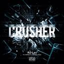 Crusher/Ry-lax
