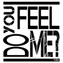 DO YOU FEEL ME?/YUKiA