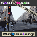 Soul + Rock/Musikolony
