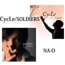CycLe / SOLDIERS/NA-O